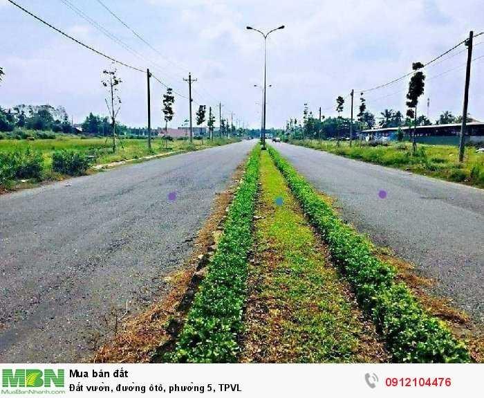Đất vườn, đường ôtô, phường 5, TPVL