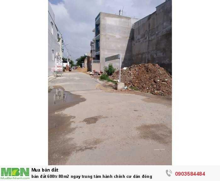 bán đất 600tr 80m2 ngay trung tâm hành chính cư dân đông