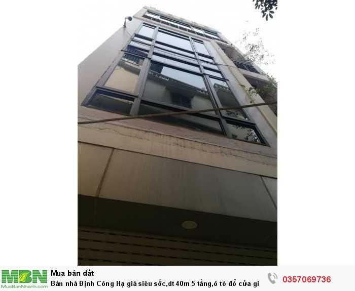 Bán nhà  Định Công Hạ giá siêu sốc,dt 40m 5 tầng,ô tô đỗ cửa giá chỉ 3.45 tỷ