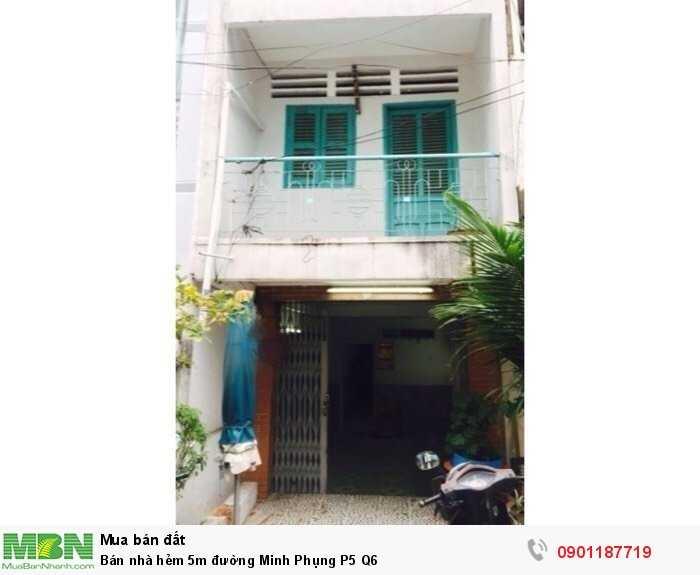 Bán nhà hẻm 5m đường Minh Phụng P5 Q6