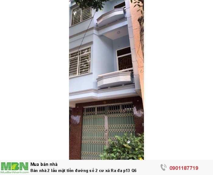 Bán nhà 2 lầu mặt tiền đường số 2 cư xá Ra đa p13 Q6
