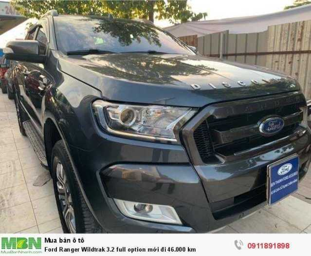Ford Ranger Wildtrak 3.2 full option mới đi 46.000 km 0