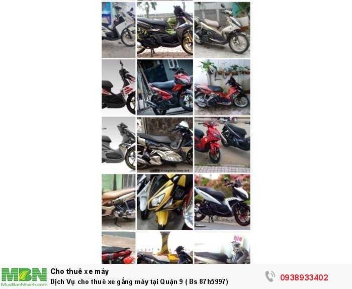 Dịch Vụ cho thuê xe gắng máy tại Quận 9 ( Bs 87h5997)
