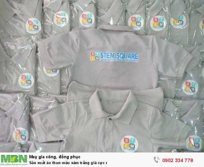 Sản xuất áo thun màu xám trắng giá cực r