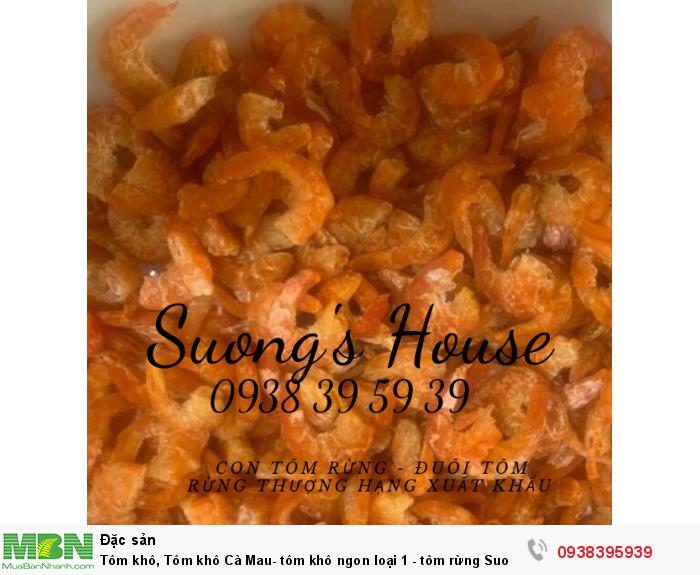 Tôm khô Cà Mau Suong's House cung cấp từ con tôm rừng tự nhiên1