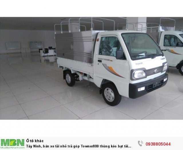 Tây Ninh, bán xe tải nhỏ trả góp Towner800 thùng bạt 900kg, đời 20200