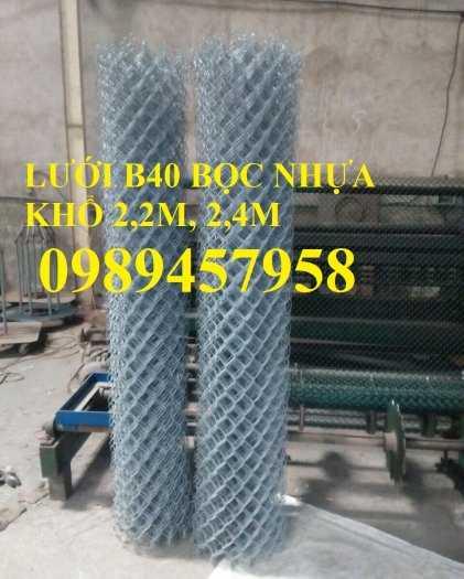 Lưới B40 thép đen, Lưới b40 mạ kẽm, Lưới B40 bọc nhựa khổ 2m, 2,2m, 2,4m7