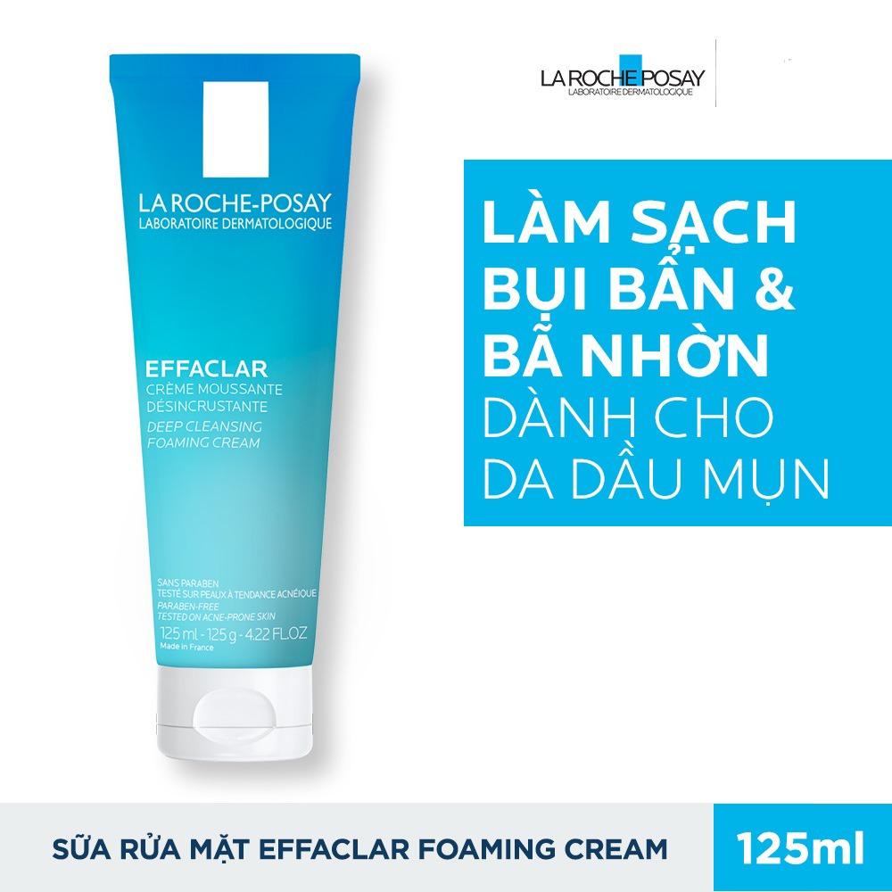 Sữa Rửa Mặt La Roche Posay Effaclar Deep Cleansing Foaming Cream 125ml1