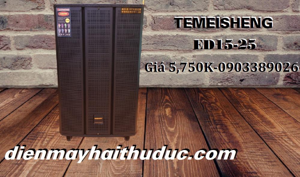 Loa kéo Temeisheng ED15-25 dòng hay nhất trong mẫu ED0