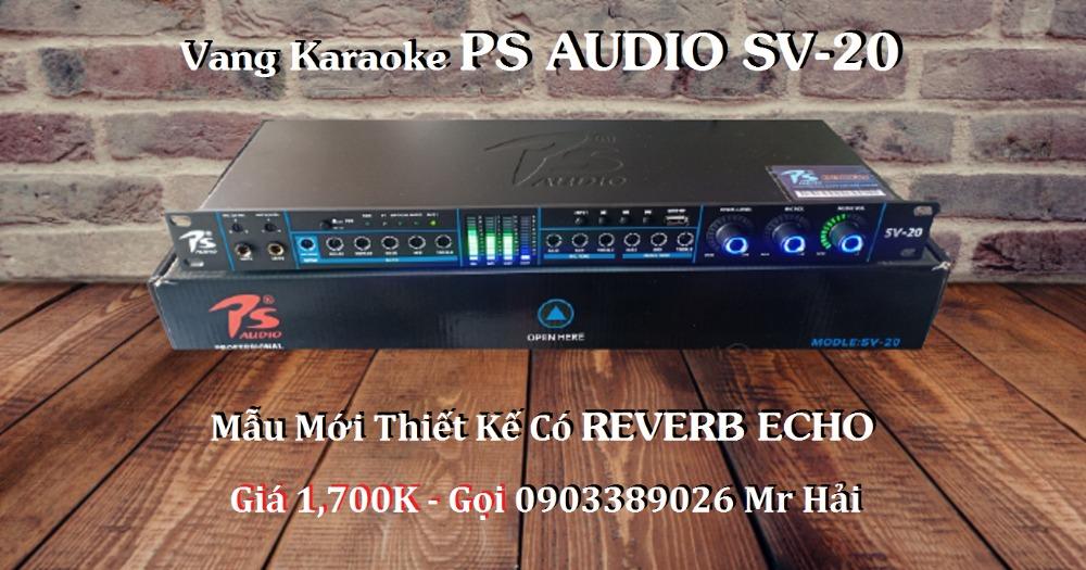 Vang Karaoke PS Audio SV-20 thiết kế có Reverb Echo3