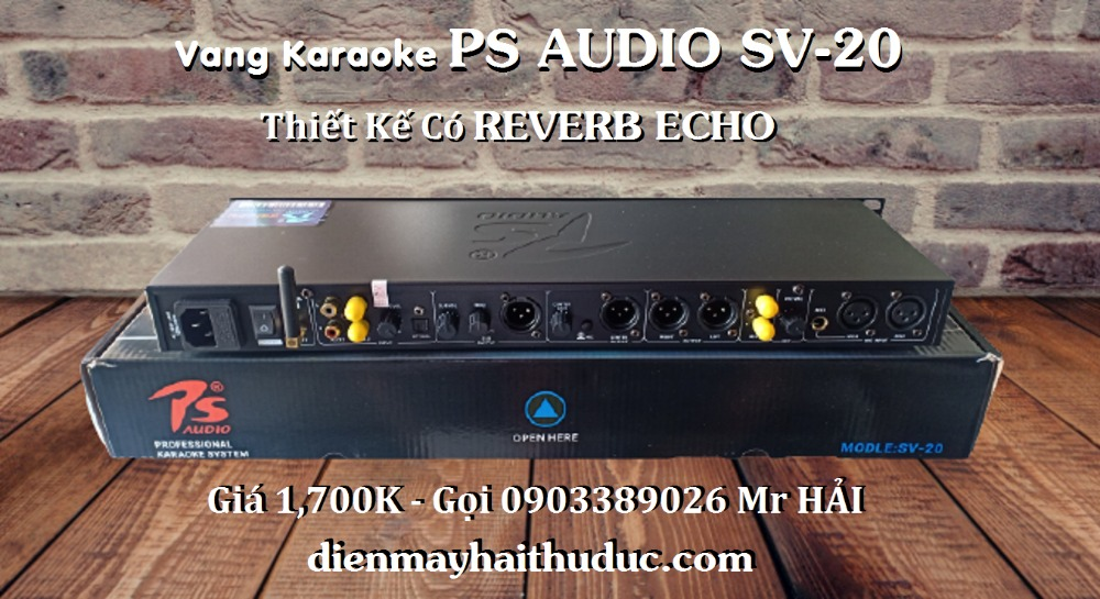 Vang Karaoke PS Audio SV-20 thiết kế có Reverb Echo2