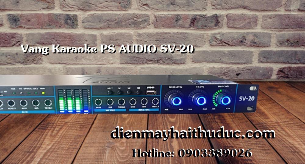 Vang Karaoke PS Audio SV-20 thiết kế có Reverb Echo1