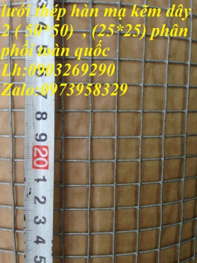Sản xuất lưới thép mạ kẽm phi 2 , phi  2.5 , phi 2.7 , phi 3 , phi 4 ( 25*25),( 35*35),(50*50) phân phối toàn quốc20