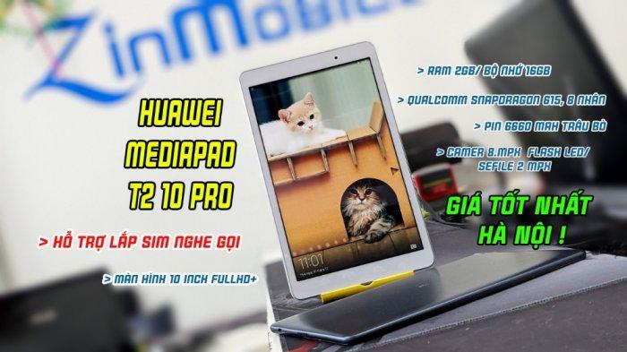 Máy tính bảng 10 Inch giá rẻ : Huawei Mediapad T2 10 Pro0