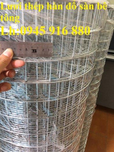 Sản xuất lưới thép hàn mạ kẽm dây 2ly, 2.5ly, 3ly, 4ly  ô lưới 50x50mm dạng tấm, cuộn giá sỉ20