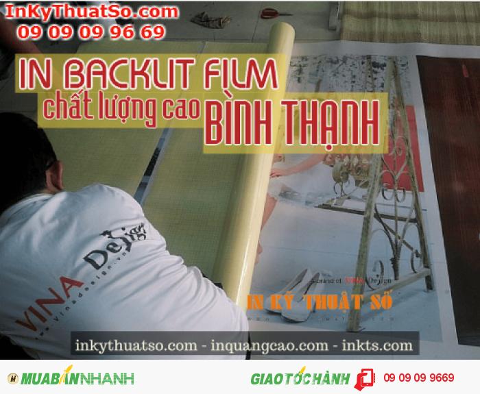 Dịch vụ in backlit film chất lượng cao Bình Thạnh với giá thành in backlit film rẻ từ Công ty TNHH In Kỹ Thuật Số - Digital Printing