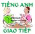 Học tiếng anh giao tiếp nhanh, hiệu quả tại Hà Nội