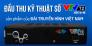 Đầu Thu Kỹ Thuật Số Mặt Đất Dvb T2-Sản Phẩm Của Đài Truyền Hình Việt Nam
