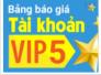 Vì sao tài khoản VIP 5 của chúng tôi giá cao mà vẫn có khách hàng quan tâm?