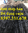 Chuyên cung cấp Lưới thép hàn, lưới thép hàn D4 a100x100, a150x150, a200x200 dạng tấm, dạng cuộn