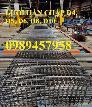 Lưới hàn chập phi 6 a 100*200, 150*150, D6 200*200 giao hàng trong 3-5 ngày