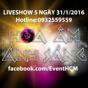 Vé xem The Remix Hòa Âm Ánh Sáng 31/1/2016 liveshow 5