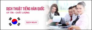 Công ty dịch tiếng Hàn chuẩn xác nhất, uy tín nhất chỉ từ 60.000VND