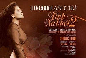 Bán vé Liveshow Anh Thơ Tình xa khơi 2 tại Hà Nội