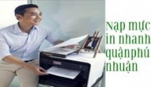 Dịch Vụ Nạp Mực Máy In Photocopy Tại Nhà Quận Phú Nhuận
