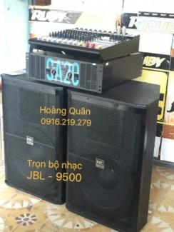 Trọn bộ Nhạc Sống JBL - 9500