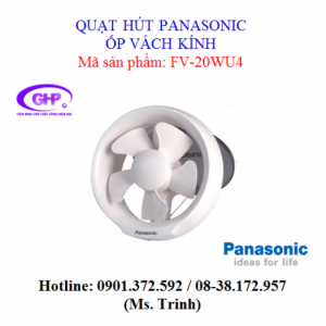 Quạt hút ốp vách kính Panasonic FV-20WU4
