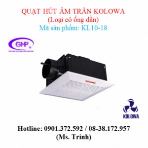 Quạt hút âm trần nối ống gió Kolowa KL10-18 chính hãng