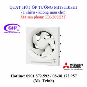 Quạt thông gió 1 chiều ốp tường - không màn che Mitsubishi EX-20SH5T