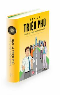 Sách Bạn Là Triệu Phú - Công cụ Chọn nghề,...