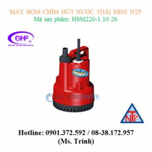 Máy bơm chìm hút nước thải mini NTP HSM 220-1.10 26 (100W)