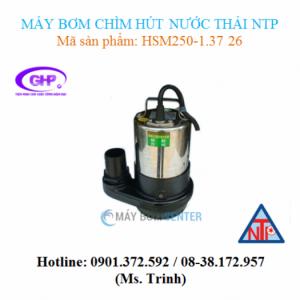 Máy bơm chìm hút nước thải NTP HSM250-1.37 26 (1/2HP)