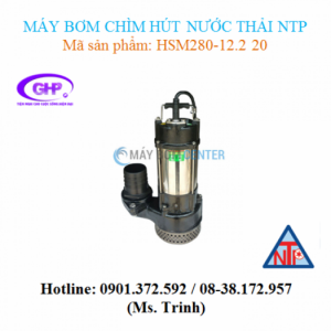 Máy bơm chìm hút nước thải NTP HSM280-12.2 20 (3HP)