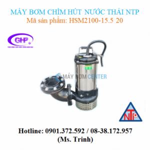 Máy bơm chìm hút nước thải NTP HSM2100-15.5 20 (7.5HP)