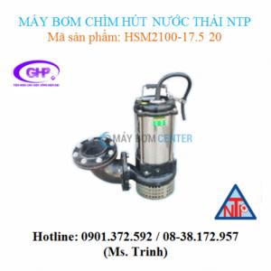 Máy bơm chìm hút nước thải NTP HSM2100-17.5 20 (10HP)