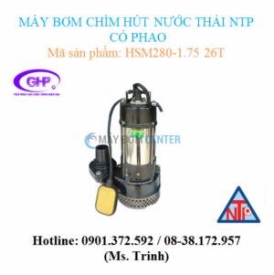 Máy bơm chìm hút nước thải có phao NTP HSM280-1.75 26T (1HP)