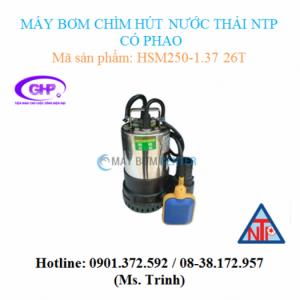 Máy bơm chìm hút nước thải có phao NTP HSM250-1.37 26T (1/2HP)