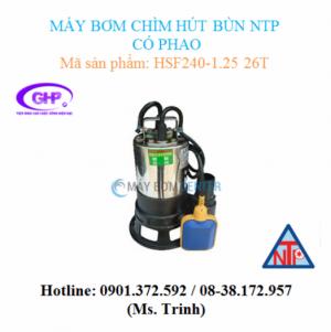 Máy bơm chìm hút bùn có phao NTP HSF240-1.25 26T (1/3HP)