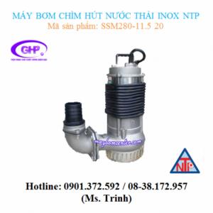 Máy bơm chìm hút nước thải inox NTP SSM280-11.5 20 (2HP)