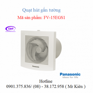 Quạt thông gió gắn tường Panasonic FV-15EGS1