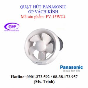 Quạt hút ốp vách kính Panasonic FV-15WU4 giá tốt