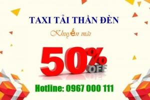 Taxi tải chuyển nhà- chở hàng liên tỉnh giảm giá 50%