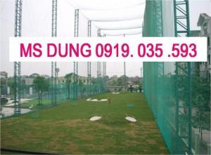 Các sân tập golf đều cần phải có lưới bao quanh để chắn bóng golf khi đánh không bị bay ra ngoài. Lưới chắn bóng golf được làm từ sợi nhựa nguyên sinh PE hoặc polyester màu sắc đa
