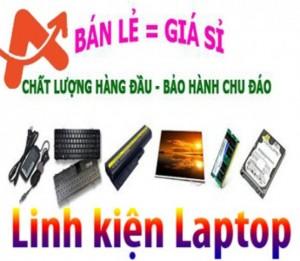 Cung cấp linh kiện laptop giá Dealer cho cửa hàng, đại lý