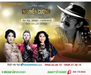 Sốt Vé Đêm Nhạc Nguyễn Cường Tại Hà Nội