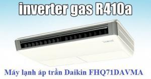 Máy lạnh áp trần Daikin FHQ71DAVMA giá rẻ